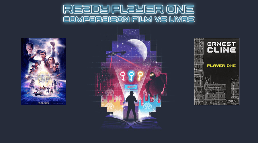 Ready Player One – Comparaison Film vs Livre