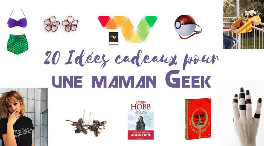 20 idées cadeaux pour une maman geek