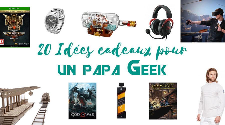 20 Idées cadeaux pour un papa geek