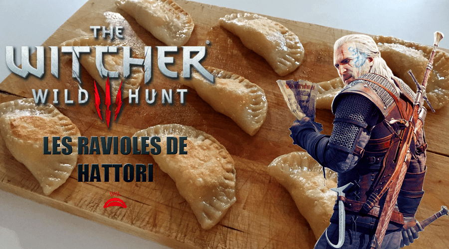 The Witcher : les pierogi ou ravioles de Hattori