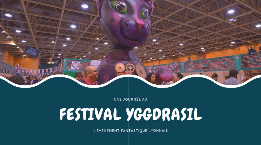 Festival Yggdrasil – l'évènement fantastique lyonnais