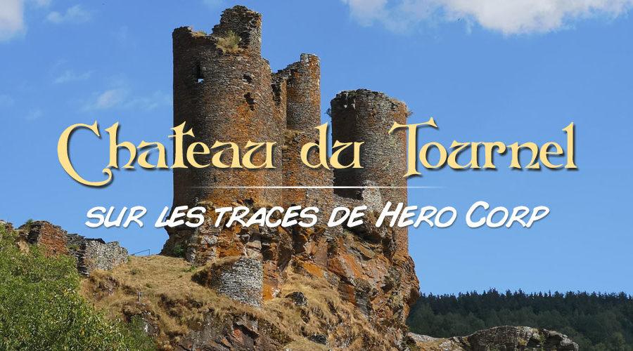 Château du Tournel – sur les traces de Hero Corp