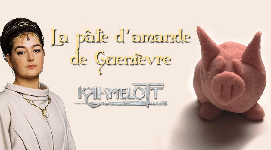 Kaamelott : La Pâte d'amande de Guenièvre