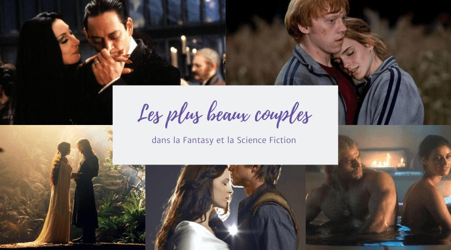 Les plus beaux couples de la fantasy et de la science fiction