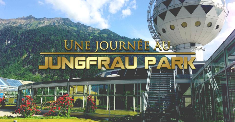 Une journée au Jungfrau Park