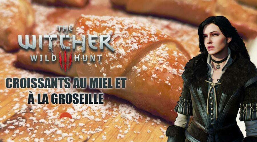 The Witcher : croissants au miel et à la groseille