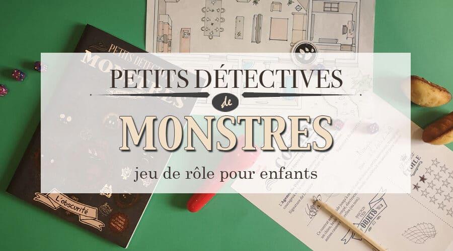 Petits détectives de Monstres – jeu de rôle pour enfants