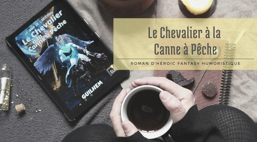 Le Chevalier à la Canne à Pêche – humour et fantasy